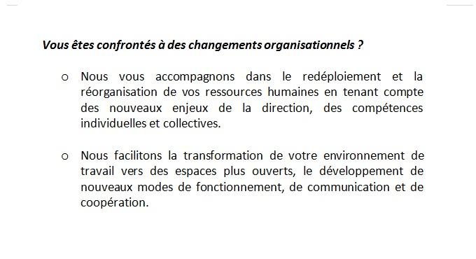 Vous êtes confrontés à des changements organisationnels 3